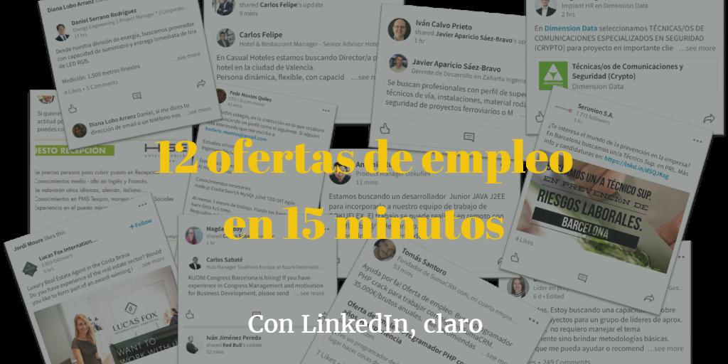 12 ofertas de empleo en 15 minutos _ buscar empleo con LinkedIn