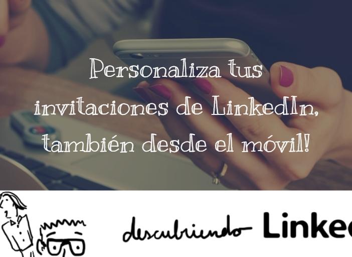 Personalizar invitación LinkedIn móvil