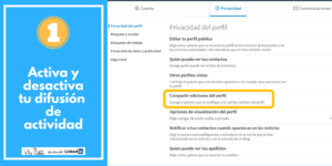 DESACTIVA LA DIFUSIÓN DE ACTIVIDAD LinkedIn