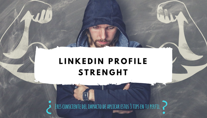 LinkedIn Profile Strenght