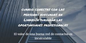 10 el valor de una buena red de contactos en LinkedIn
