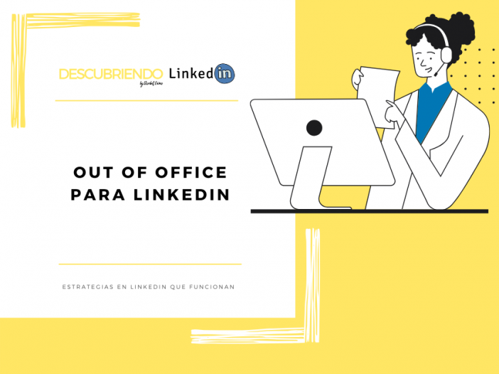 OUT OF OFFICE PARA LINKEDIN